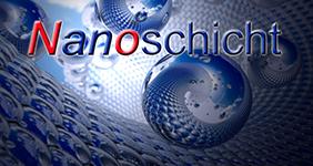 Nanoschicht, nano, Versiegelungen, Beschichtungen, Imprägnierungen